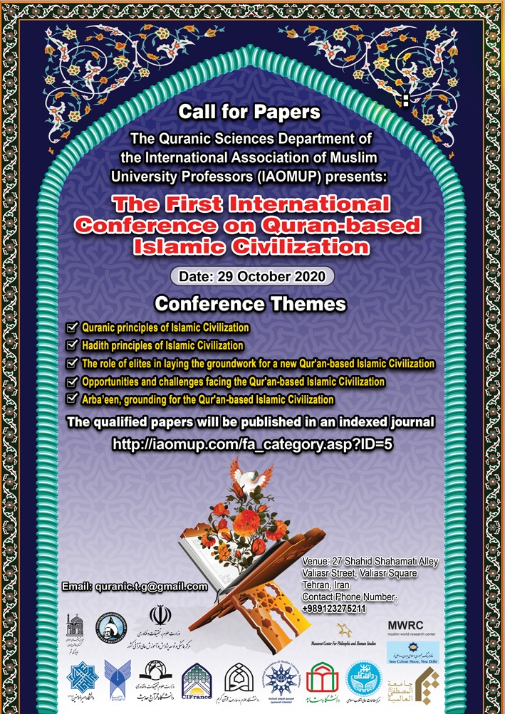 The First International Conference on Quran-based Islamic Civilization